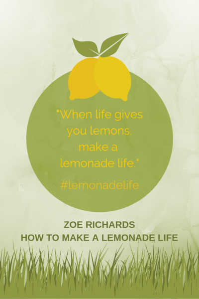 How to Make a Lemonade Life: Growing Resilience When Life Feels Tough